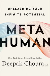 Metahuman: Unleashing Your Infinite Potential (Harmony Books/Random House), is available wherever books are sold.