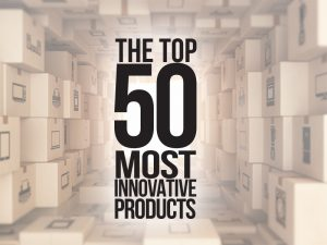 The Top 50 Most Innovative Products (Part Four)