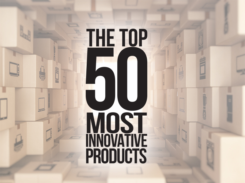 The Top 50 Most Innovative Products (Part One)