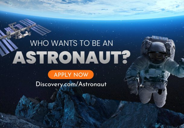 """Discovery to Send Contestant to Space in All-New Competition Series """"Who Wants to Be an Astronaut?"""""""